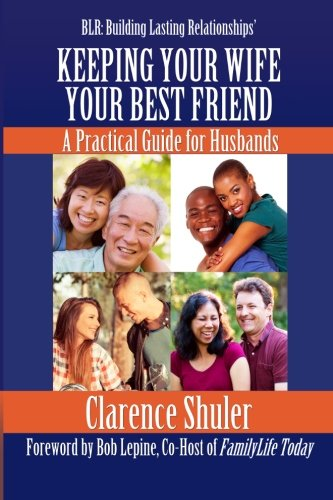 Keeping Your Wife Your Best Friend